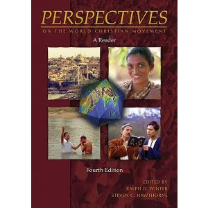 Perspectives on the World Christian Movement: A Reader