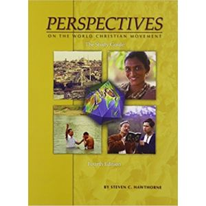 Perspectives on the World Christian Movement: The Study Guide