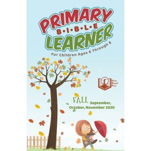 Primary Bible Learner Fall Quarter 2020