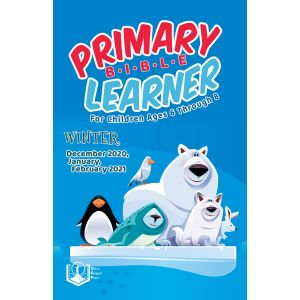 Primary Bible Learner Winter Quarter 2020-21