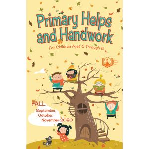 Primary Helps and Handwork Fall Quarter 2020