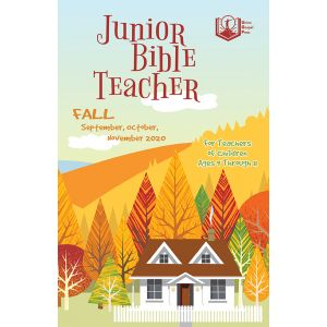 Junior Bible Teacher Fall Quarter 2020