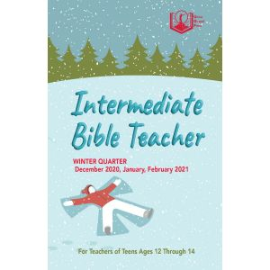 Intermediate Bible Teacher Winter Quarter 2020-21