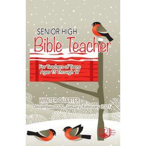 Senior High Bible Teacher Winter Quarter 2020-21
