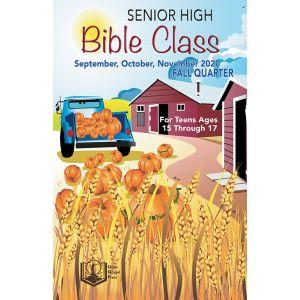 Senior High Bible Class Fall Quarter 2020