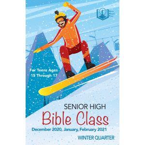 Senior High Bible Class Winter Quarter 2020-21