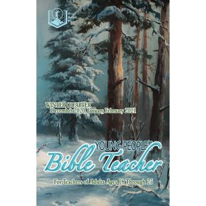Young People's Bible Teacher Winter Quarter 2020-21