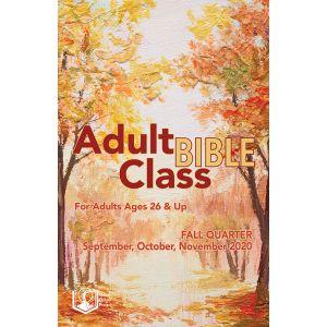Adult Bible Class Fall Quarter 2020