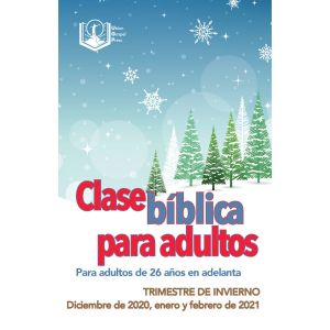Adult Bible Class Spanish Edition Winter Quarter 2020-21