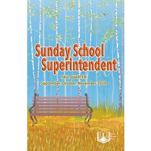 Sunday School Superintendent Fall Quarter 2020