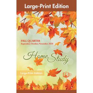 Home Study Large-Print Edition Fall Quarter 2020