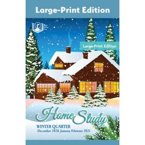 Home Study Large-Print Edition Winter Quarter 2020-21