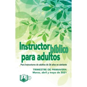 Adult Bible Teacher Spanish Edition Spring Quarter 2021