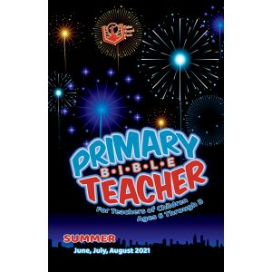 Primary Bible Teacher Summer Quarter 2021