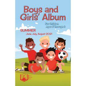Boys and Girls' Album Summer Quarter 2021