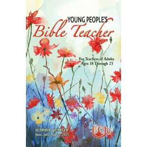 Young People's Bible Teacher Summer Quarter 2021