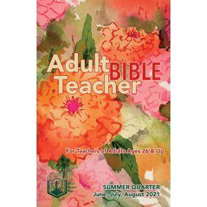 Adult Bible Teacher Summer Quarter 2021