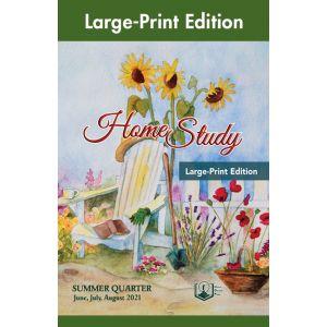 Home Study Large-Print Edition Summer Quarter 2021