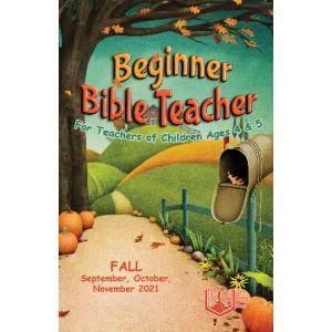 Beginner Bible Teacher Fall Quarter 2021