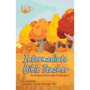 Intermediate Bible Teacher Fall Quarter 2021