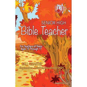 Senior High Bible Teacher Fall Quarter 2021
