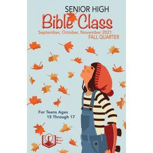 Senior High Bible Class Fall Quarter 2021