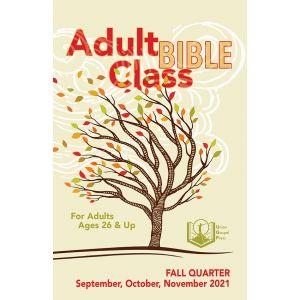 Adult Bible Class Fall Quarter 2021