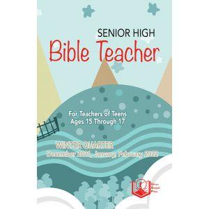 Senior High Bible Teacher Winter Quarter 2021-22