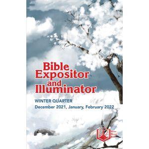 Bible Expositor and Illuminator Winter Quarter 2021-22