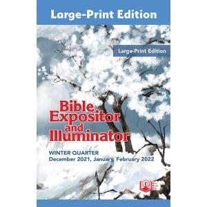 Bible Expositor and Illuminator Large-Print Winter 2021-22