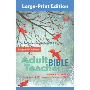 Adult Bible Teacher Large-Print Winter Quarter 2021-22