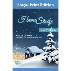Home Study Large-Print Edition Winter Quarter 2021-22