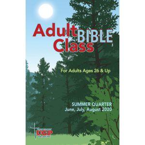Adult Bible Class Summer Quarter 2020
