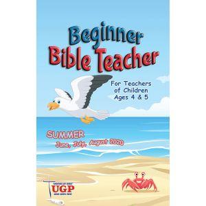 Beginner Bible Teacher Summer Quarter 2020