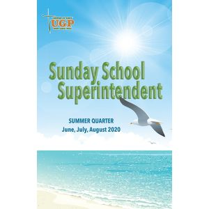Sunday School Superintendent Summer Quarter 2020