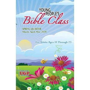 Young People's Bible Class Spring Quarter 2020