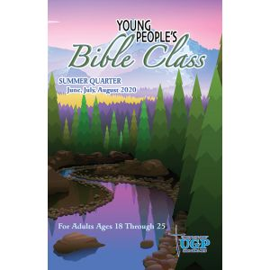 Young People's Bible Class Summer Quarter 2020