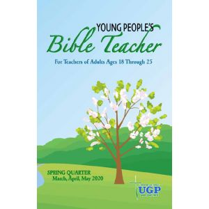 Young People's Bible Teacher Spring Quarter 2020