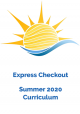 Express Checkout - Summer 2020 Curriculum