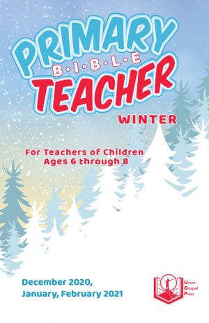 Primary Bible Teacher Winter Quarter 2020-21