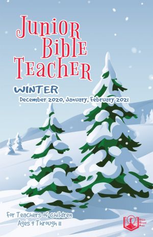 Junior Bible Teacher Winter Quarter 2020-21