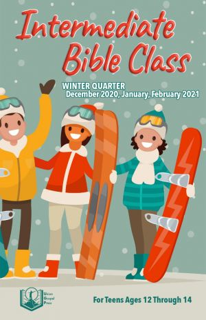 Intermediate Bible Class Winter Quarter 2020-21