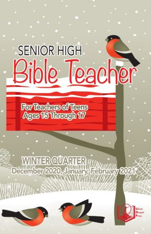 Senior High Bible Teacher Winter Quarter 2020-21