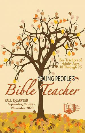Young People's Bible Teacher Fall Quarter 2020