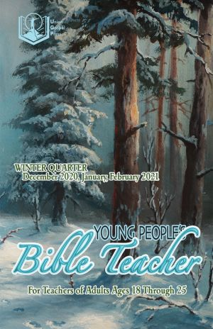 Young People's Bible Teacher Winter Quarter 2020-21