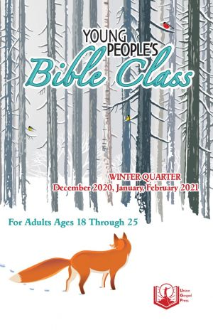 Young People's Bible Class Winter Quarter 2020-21