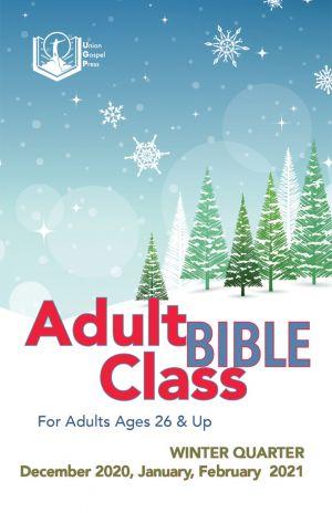 Adult Bible Class Winter Quarter 2020-21