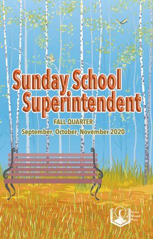 Sunday School Superintendent Fall Quarter 2020