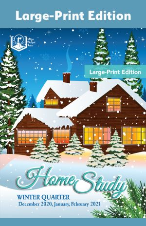 Home Study Large-Print Edition Winter Quarter 2020-21