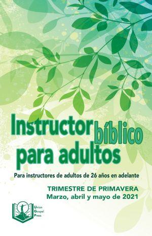 Adult Bible Teacher Spanish Edition Spring Quarter 2021